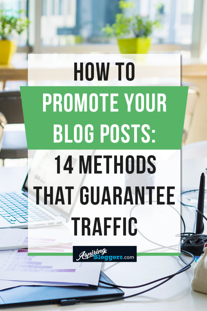 How to Promote Your Blog Posts #bloggingtips #blogging
