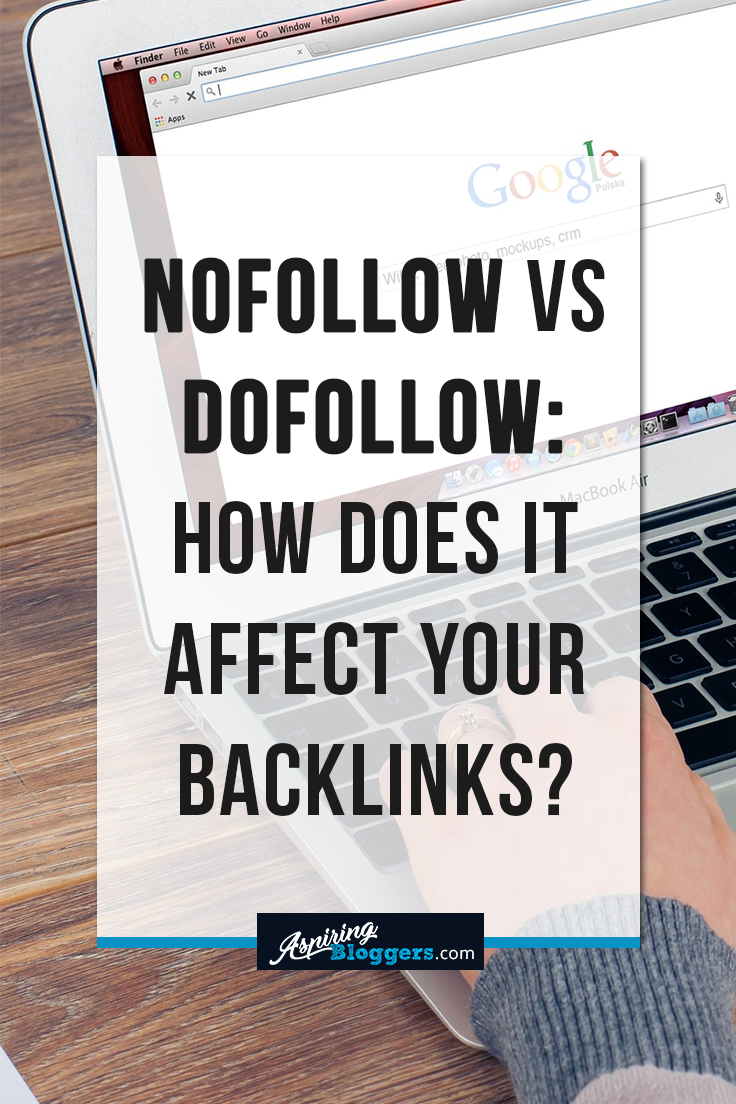 NoFollow vs DoFollow: How Does It Affect Your Backlinks?