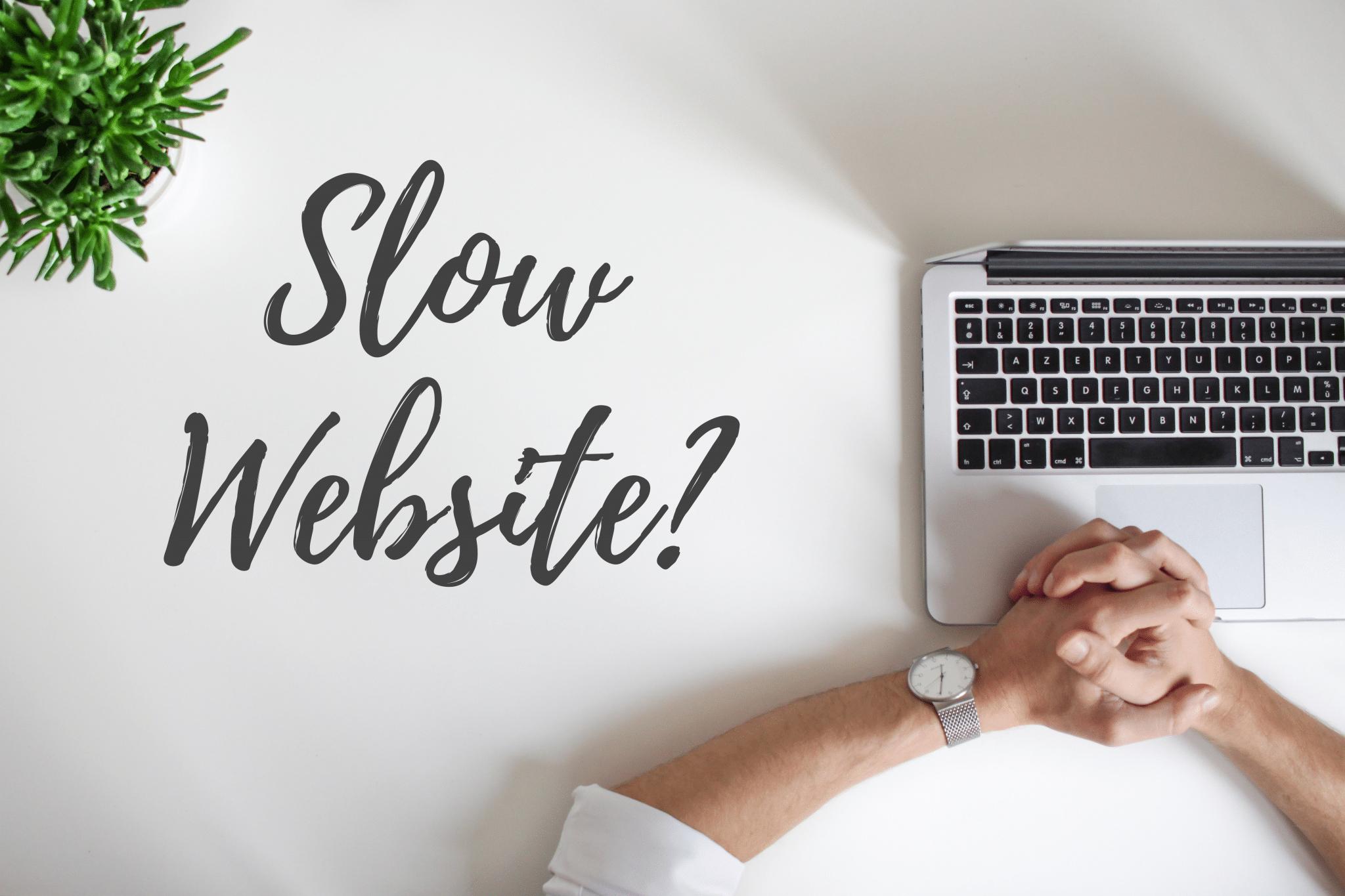 Slow Website fix
