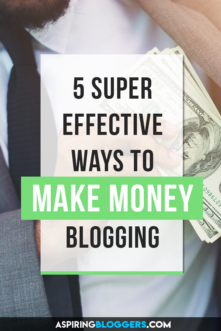 Tired of earning nothing on your blog? Learn these 5 super effect ways to make more money blogging. Start boosting your blog revenue today! How to make money blogging, make money online, make money at home, make money from home, how to make money online, online entrepreneur.