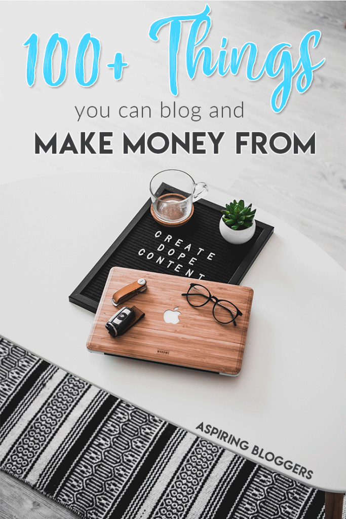 100+ Blog Niches + How to Make Money From Them #blogniches #blogniche #bloggingtips