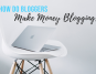 Graphic showing how do bloggers make money blogging